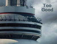 Too Good-Drake,Rihanna