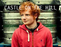 Castle On The Hill-Ed Sheeran