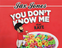 You Don't Know Me-Jax Jones,Raye