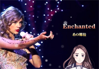 Enchanted-Taylor Swift